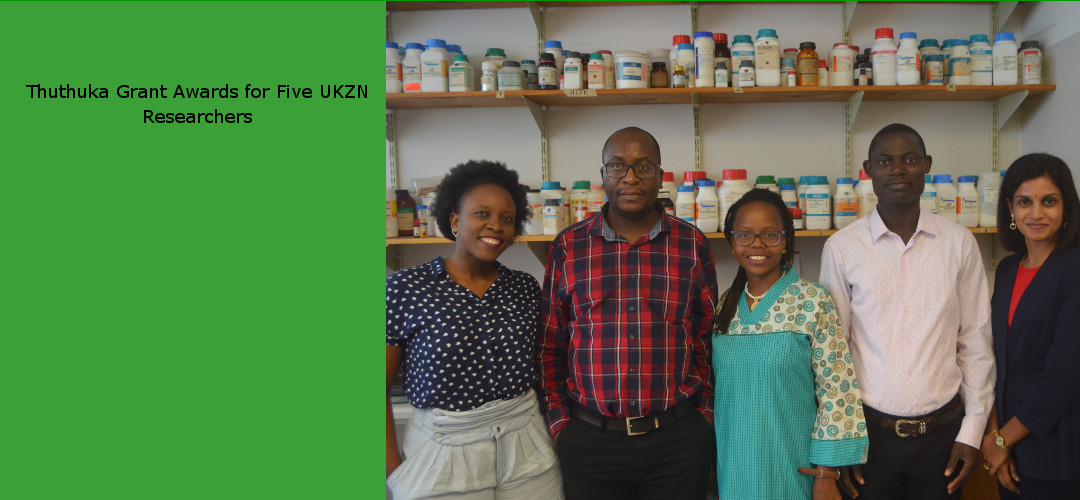 Thuthuka Grant Awards for Five UKZN Researchers